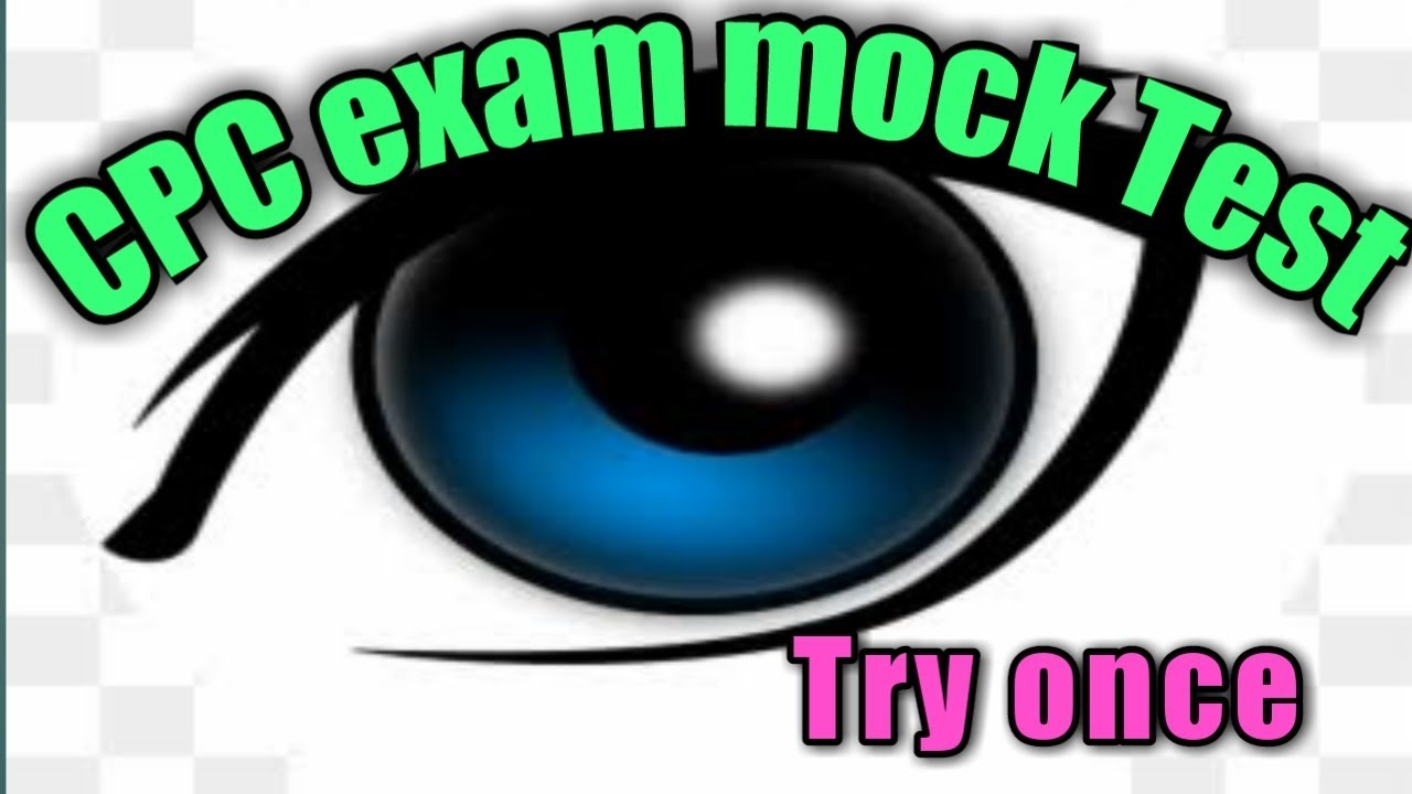 CPC exam model test -EYE chapter with answers 2019