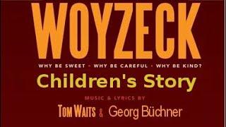 Children's Story - Tom Waits reads Georg Büchner's Woyzeck