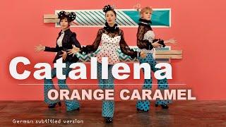 Orange Caramel (오렌지캬라멜) - Catallena (까탈레나) - Deutsch | Germa…