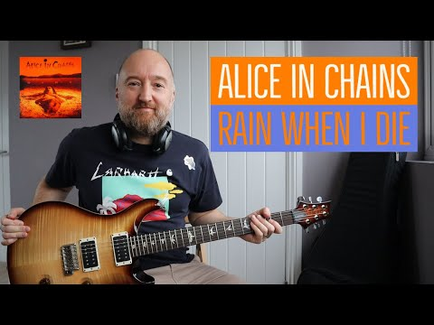 How To Play Rain When I Die By Alice In Chains Jerry Cantrell