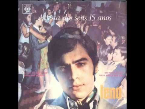 LENO -  A FESTA DOS SEUS 15 ANOS - 1970 ESTEREO