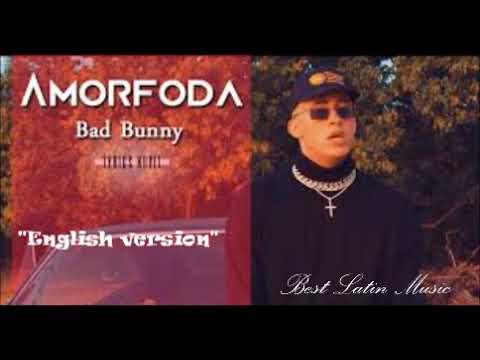 Bad Bunny - Amorfoda (English Version) / Official Audio