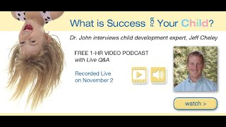 An Interview with Child Development Expert Jeff Cheley | John Douillard's LifeSpa