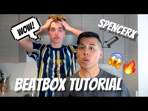Beatbox Tutorial w/ Spencerx