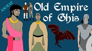ASOIAF: Old Empire of Ghis