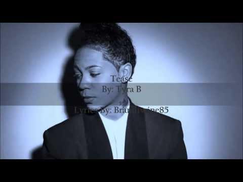 Tyra B- Tease Lyric Video