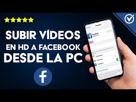 Cómo Subir Vídeos y Fotos en Alta Resolución HD a Facebook Desde el PC