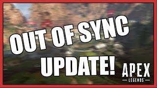 Apex Legends: UPDATE - ERROR Out of sync with server
