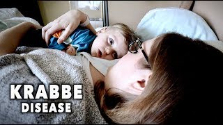 MY CHILD IS DYING FROM KRABBE DISEASE ... (A Day in the life)
