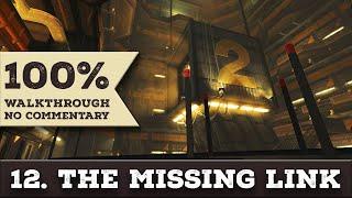 Deus Ex: Human Revolution Walkthrough (all Achievements,give Me Deus Ex) Part 12 The Missing Link