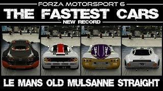 Forza Motorsport 6 - Fastest Cars - Currently Holding The World Record