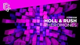 Holl Rush Pheromones Dannic Edit