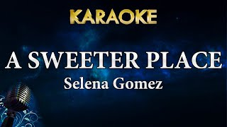 Selena gomez - a sweeter place ft. kid cudi | karaoke lyrics instrumental for more songs with subscribe to megakaraokesongs...