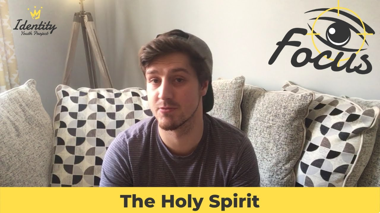 The Holy Spirit before Pentecost (The Holy Spirit Pt.1)