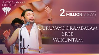 Guruvayoorambalam Sree Vaikuntam | Anoop Sankar | Pushpanjali | Narayaneeyam | P Jayachandran