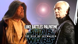 The Rise Of Skywalker Luke Battles Palpatine! Leaks & Spoilers (Star Wars Episode 9)