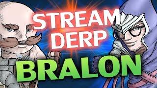 ♥ BRALON BOT - Stream Derp #176