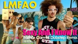LMFAO - Sexy And I Know It (Itamar Carmel Dubstep Remix)