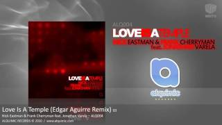 ALQ004.3 - Love Is A Temple (Edgar Aguirre Remix)