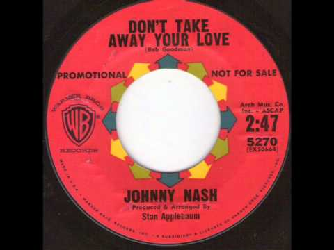 Johnny Nash -  Don't take away your love