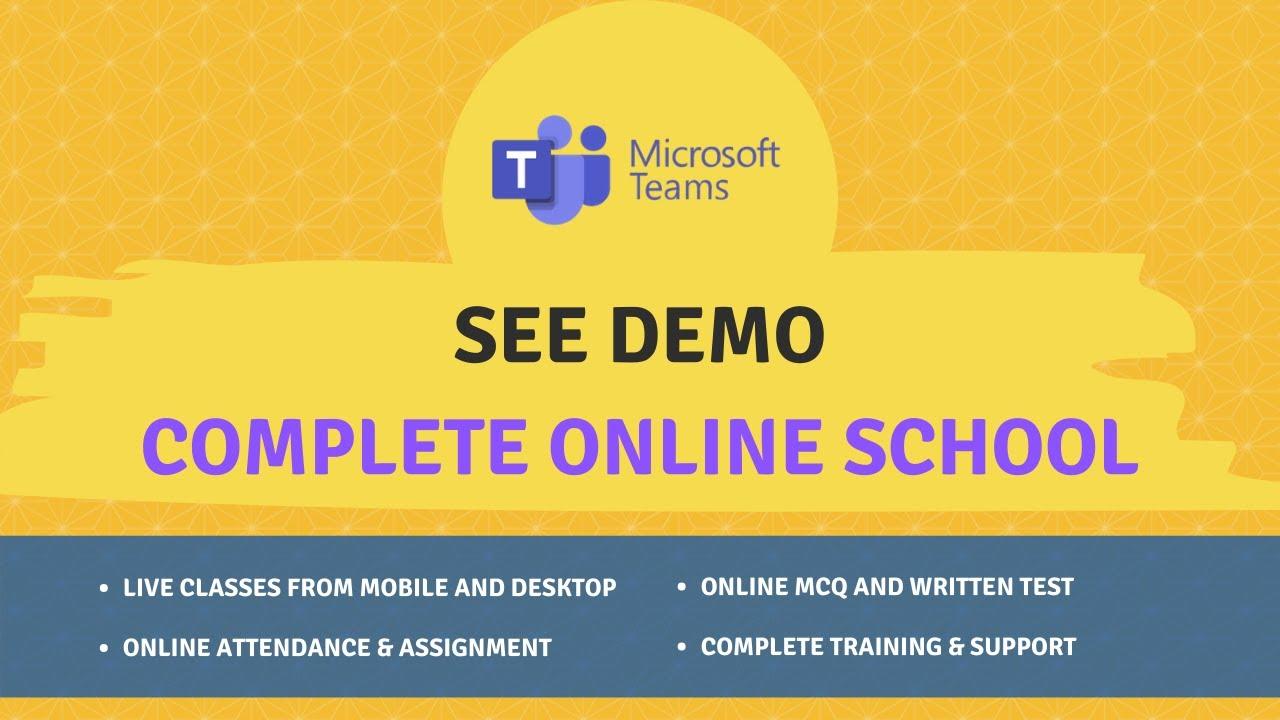 Demo MS Teams Integrated Online Schooling Platform