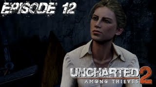 Uncharted 2: Among Thieves Walkthrough - 12 - A Train to Catch