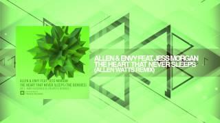 Allen & Envy ft. Jess Morgan - The Heart That Never Sleeps + LYRICS (Allen Watts Remix)