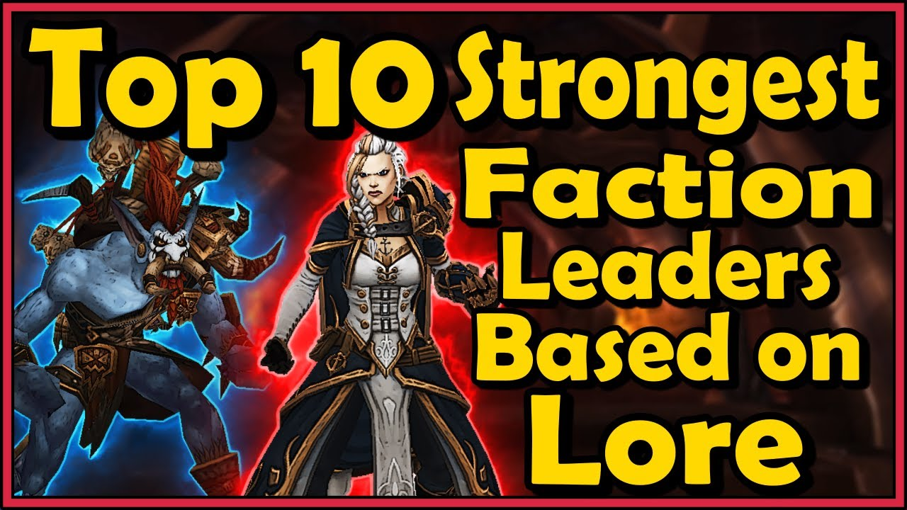 Top 10 Strongest Faction Leaders Based on Lore in World of Warcraft thumbnail