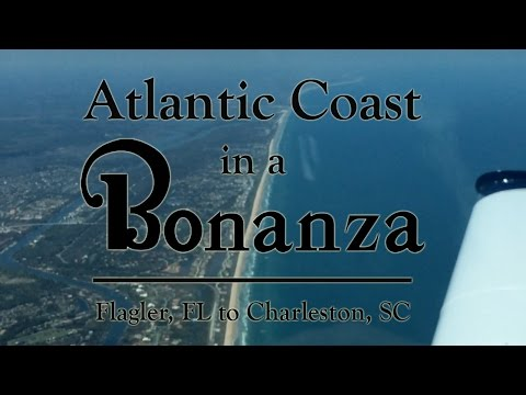 Atlantic Coast in a Bonanza - Flagler to Charleston