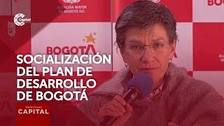 Alcaldía de Bogotá avanza en la socialización del Plan de Desarrollo
