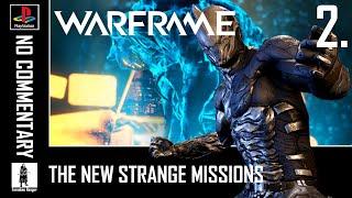 Warframe PS4 - The New Strange Part 2 - Visit Cepahalon Simaris Strata Relay