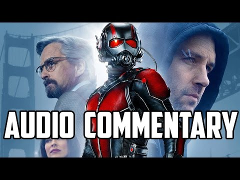 Ant-Man Audio Commentary