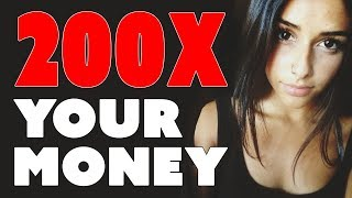 Make Money with Cryptocurrency - 200X Your Money!!!
