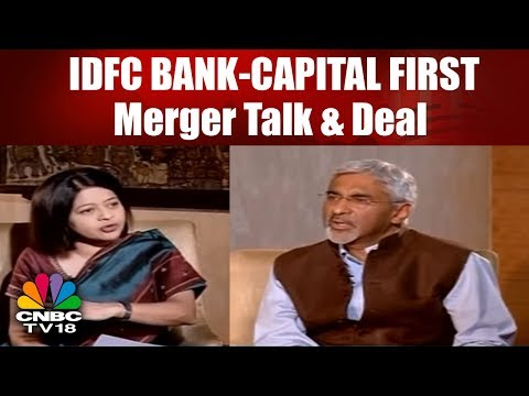 BIG DEAL: IDFC BANK-CAPITAL FIRST Merger Talk & Deal | CNBC TV18