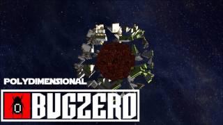 "bugzero - ""polydimensional"""
