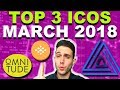 Top 3 ICOs for March 2018! Sweetbridge SWC, Omnitude ECOM, ABYSS!