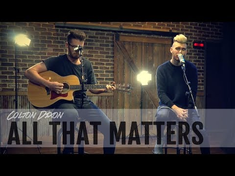 "Colton Dixon ""All That Matters"" Lyric Video"