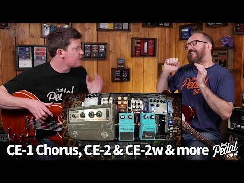 That Pedal Show – Boss CE-1, CE-2 & CE-2 Waza, Plus Four Other Great Chorus Pedals