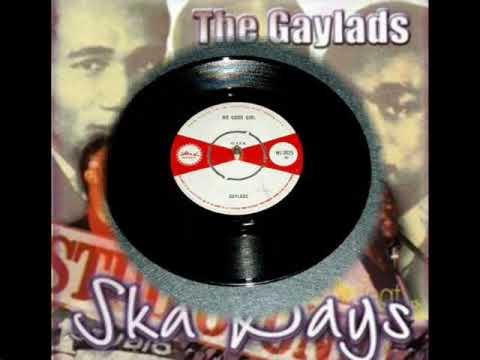 The Gaylads - No Good Girl - Original 1965 (Studio One Coxsone)