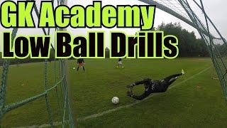 Goalkeeper Academy Low Ball Drills