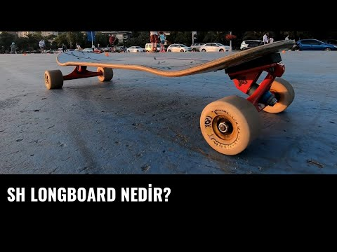SH Longboard Nedir ?