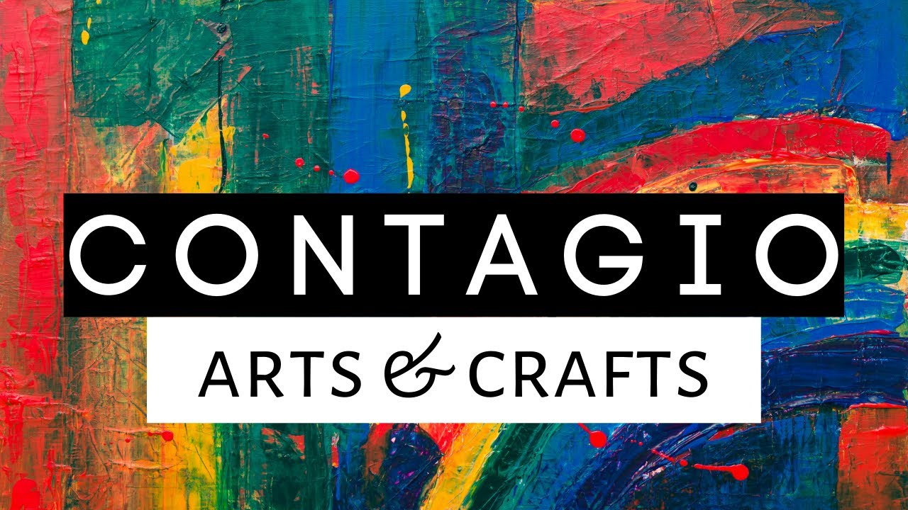 Contagio Arts & Crafts Session