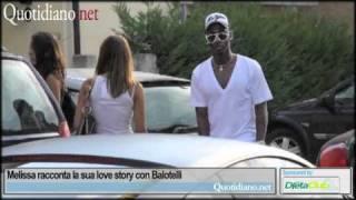 Melissa racconta la sua love story con Balotelli