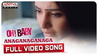 Anaganaganaga Full Video Song  || Oh Baby Songs || Samantha Akkineni, Naga Shaurya || Mickey J Meyer