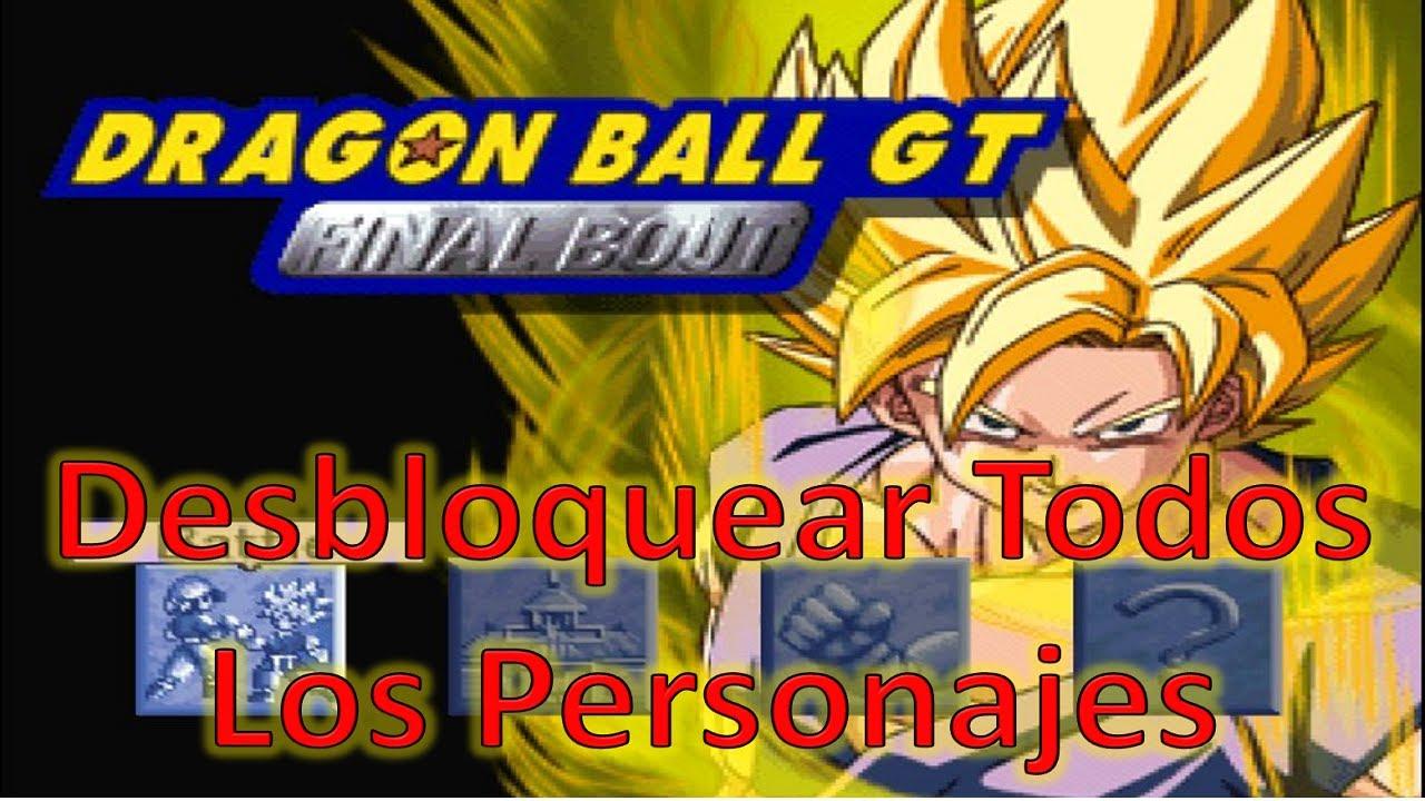 PSX Dragon Ball GT Final Bout  Desbloquear todos los personajes