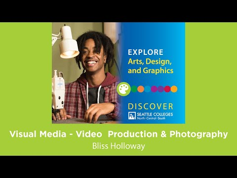 Arts, Design, and Graphics: Visual Media at Seattle Central College - Discover Seattle Colleges
