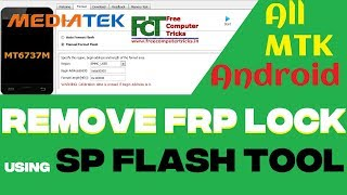 How to Remove All MediaTek (MTK) FRP Lock Using SP Flash Tool - All Android Versions