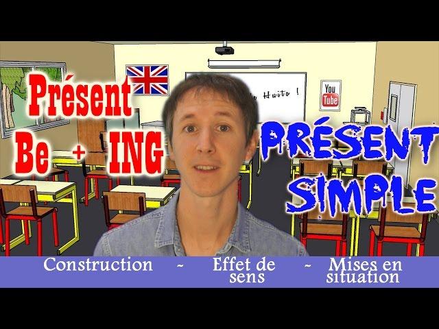 Apprendre l'anglais avec Huito #18 Présent simple et Présent Be+ING
