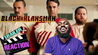 BlacKkKlansman Official Trailer Reaction! WHITE POWER!