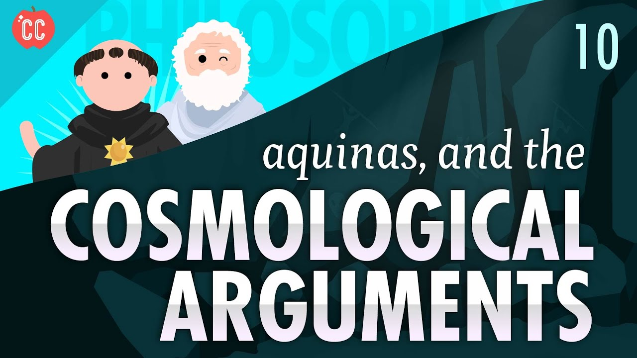 cosmological argument essay cosmological argument philosophical  aquinas and the cosmological arguments crash course philosophy aquinas and the cosmological arguments crash course philosophy